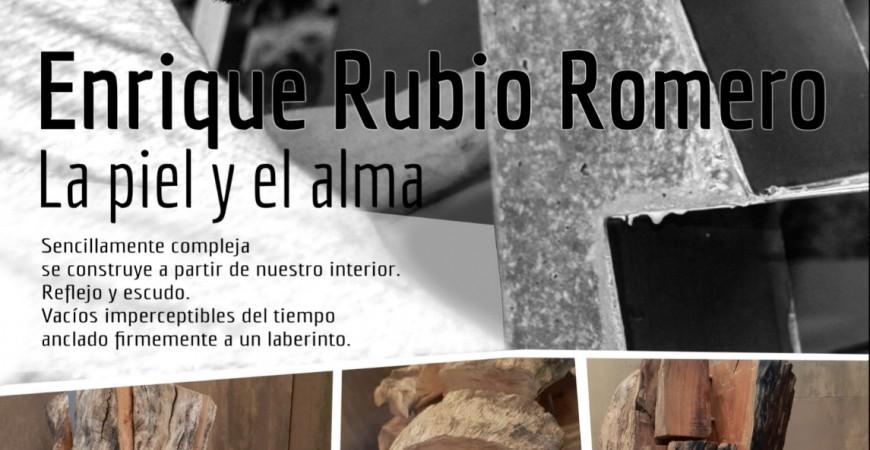 """Enrique Rubio """"LA PIEL Y EL ALMA"""" Espacio de arte Monreal de Septiembre"""